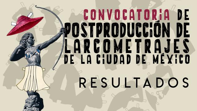 RESULTADOS-POSTPRODUCCIÓN-PROCINE.png