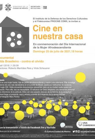 En el marco del Día Internacional de la Mujer Afrodescendiente INDECULT y PROCINECDMX te invitan al Cine en tu casa con la función ´Gilda Brasileiro, Contra el Olvido´